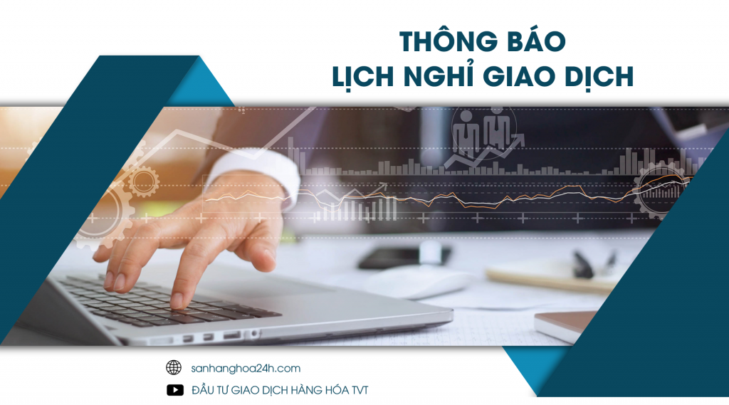 lịch nghỉ giao dịch